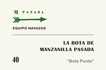 La Bota de Manzanilla Passada n 40